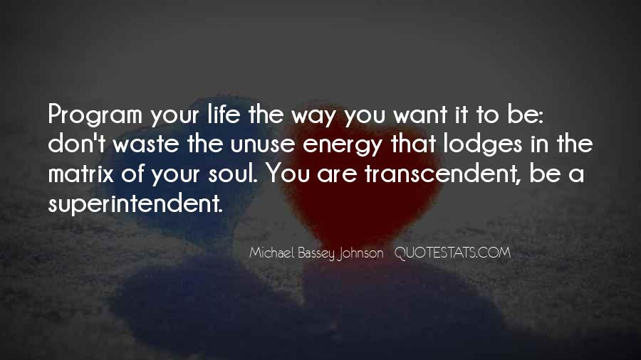 Quotes About Transcendent #90453
