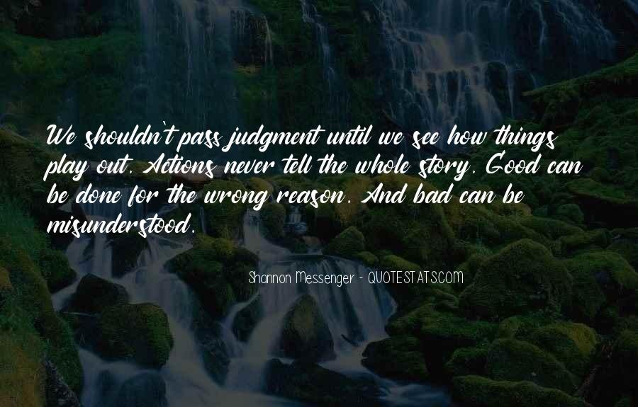 Quotes About Misunderstood Actions #1874663