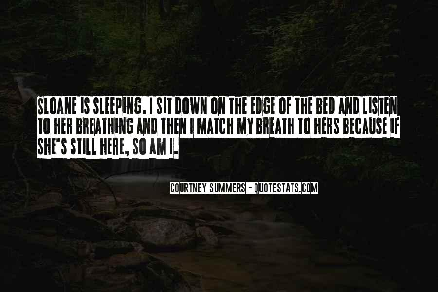 Quotes About Bed And Sleeping #1419739
