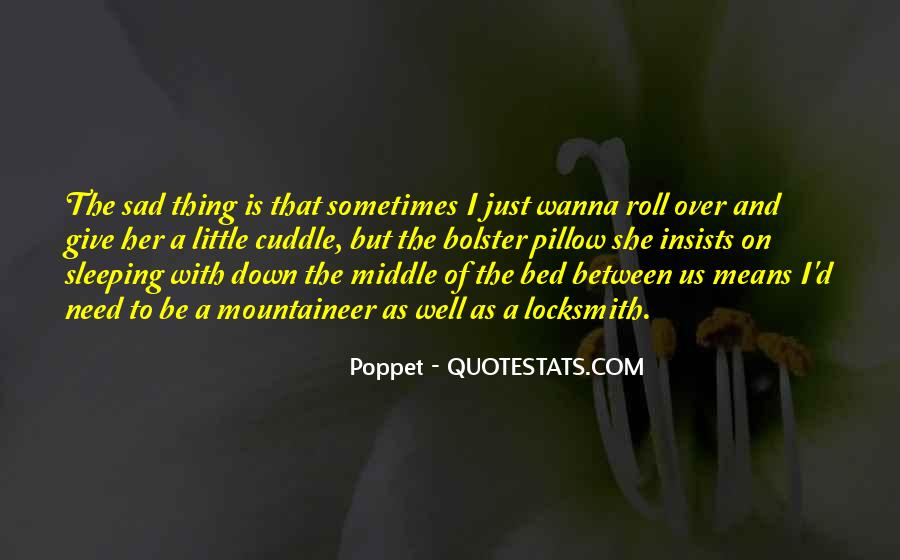 Quotes About Bed And Sleeping #1842976