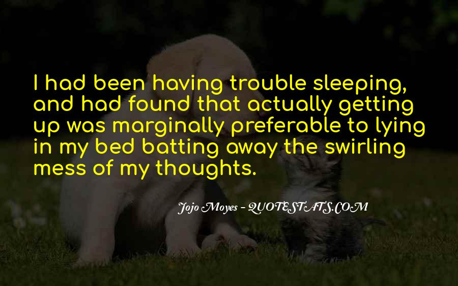 Quotes About Bed And Sleeping #518666