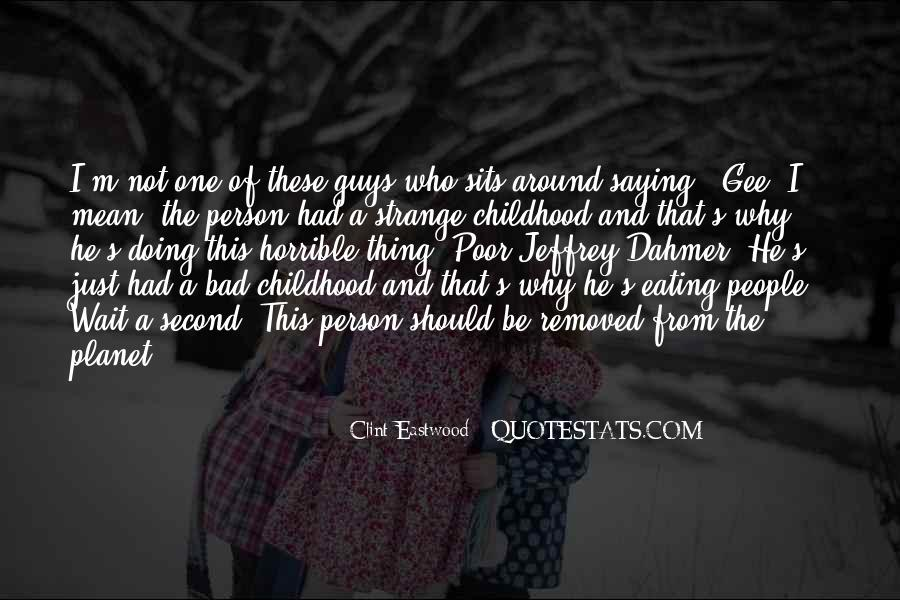 Quotes About Second Childhood #1481398