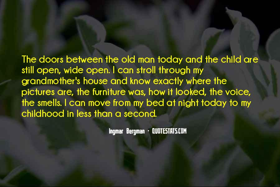 Quotes About Second Childhood #1573427