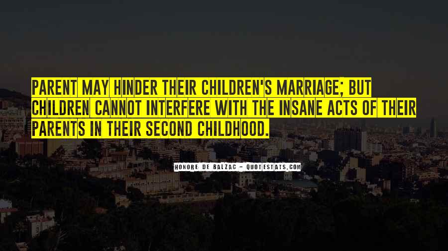 Quotes About Second Childhood #1813927