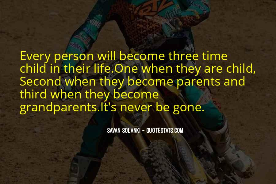 Quotes About Second Childhood #497913