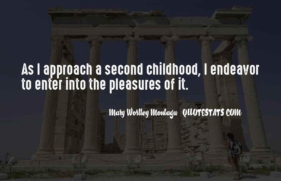 Quotes About Second Childhood #544554