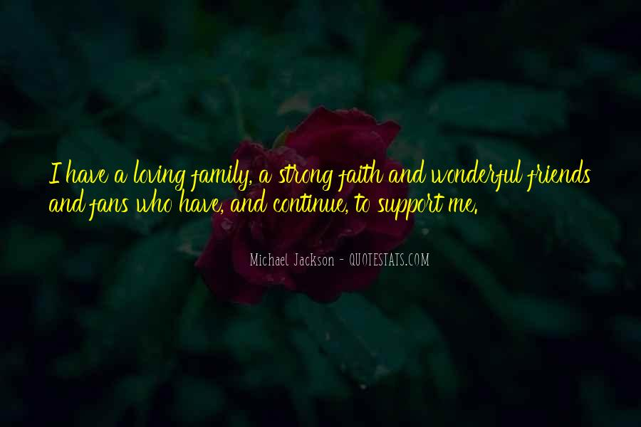 Quotes About Faith Family And Friends #1141438