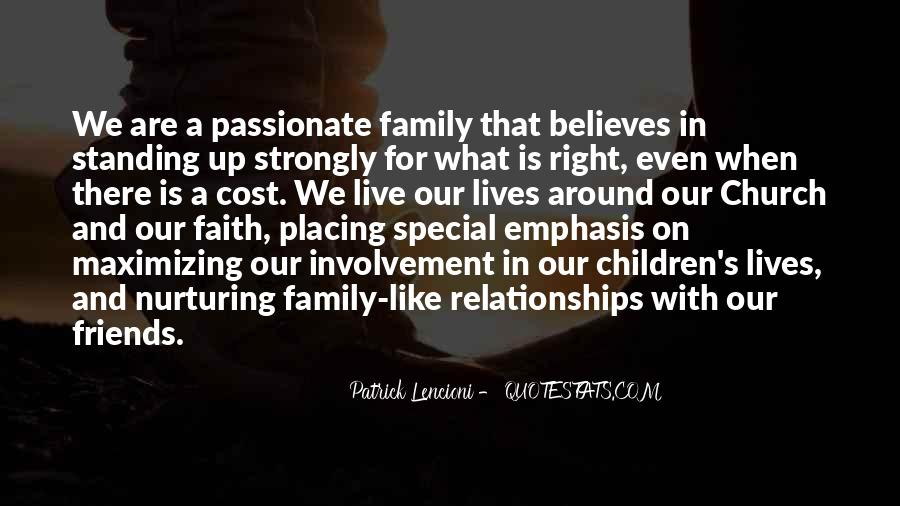 Quotes About Faith Family And Friends #874061