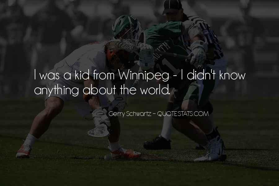 Quotes About Winnipeg #1824542
