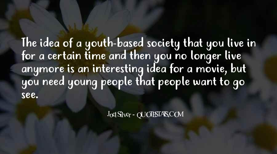 Quotes About No Time For You #141056