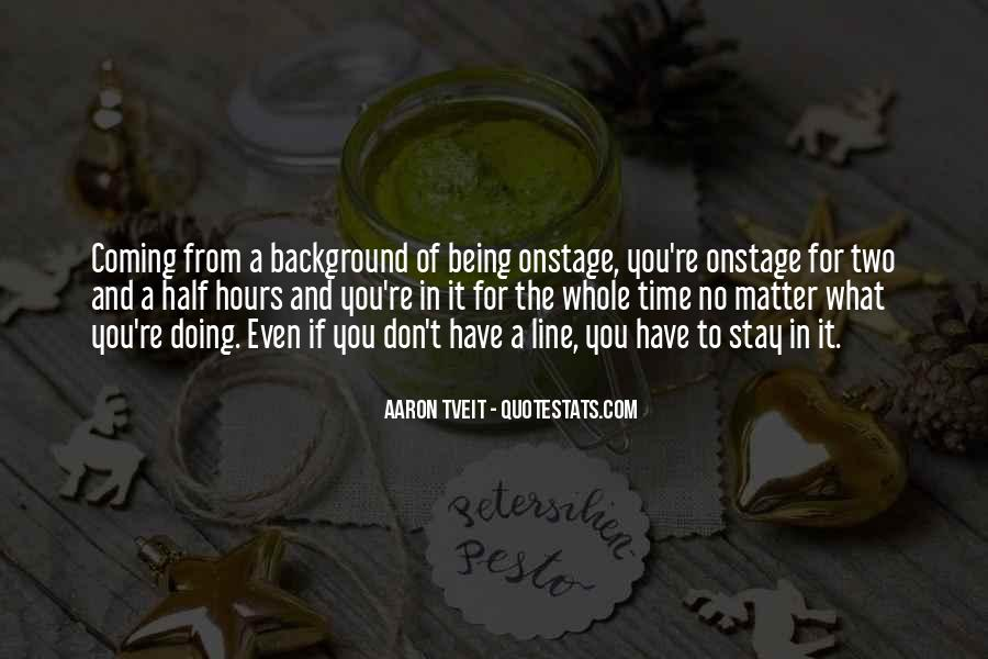 Quotes About No Time For You #220982