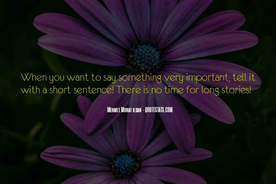 Quotes About No Time For You #7221