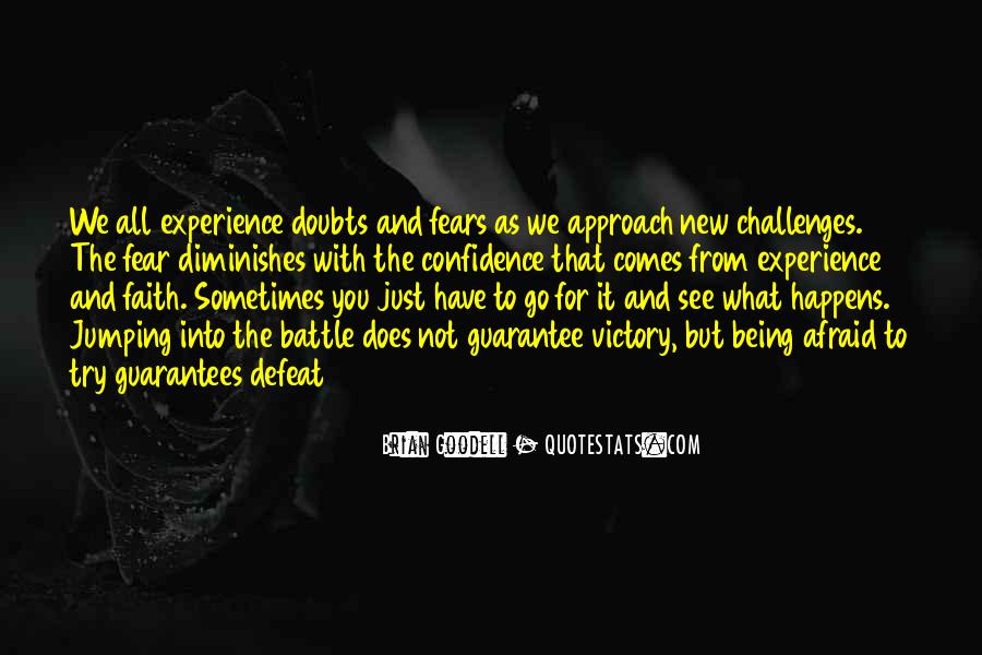 Quotes About Challenges And Fear #1109849