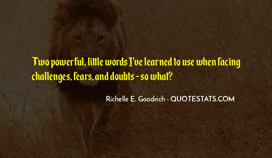 Quotes About Challenges And Fear #1554403