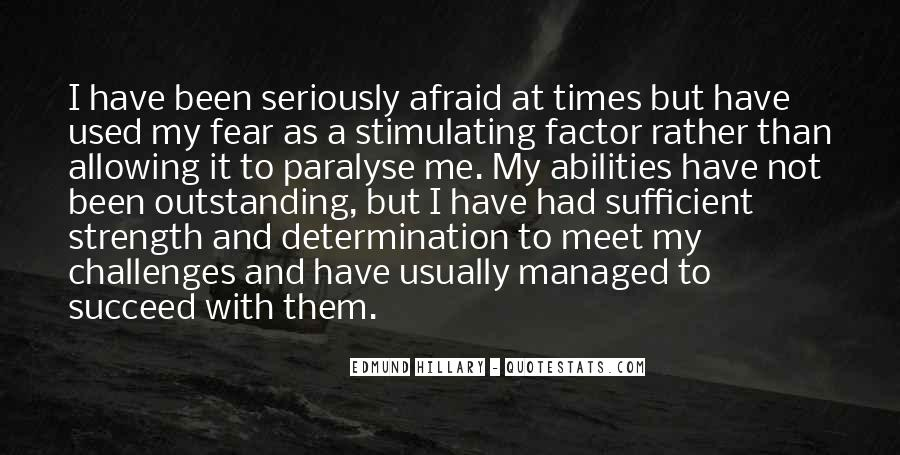 Quotes About Challenges And Fear #1603754