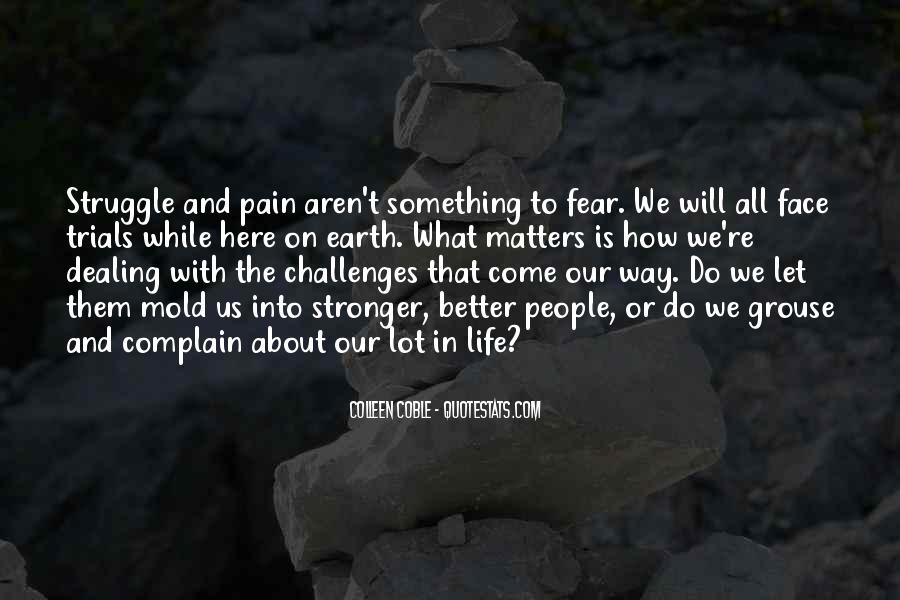 Quotes About Challenges And Fear #1729000