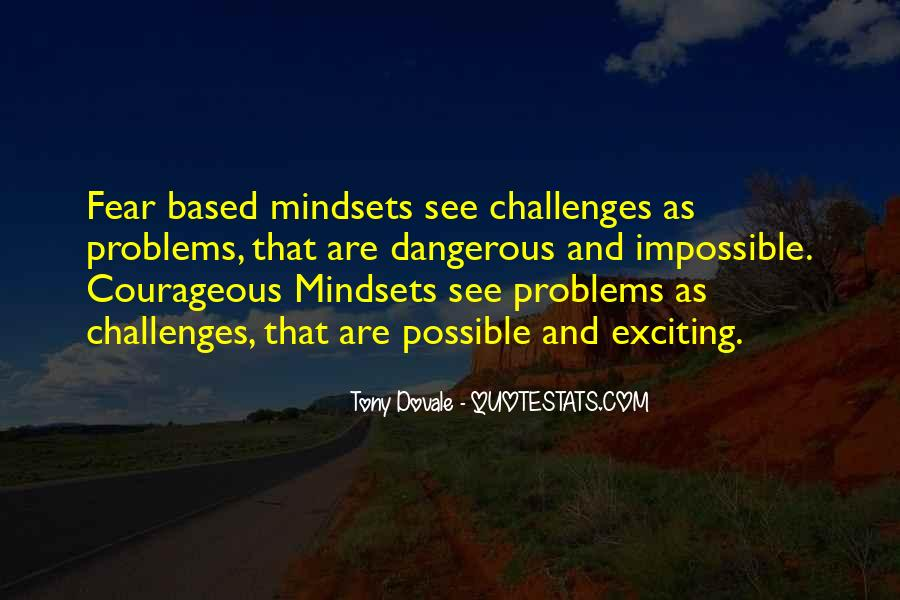 Quotes About Challenges And Fear #548211
