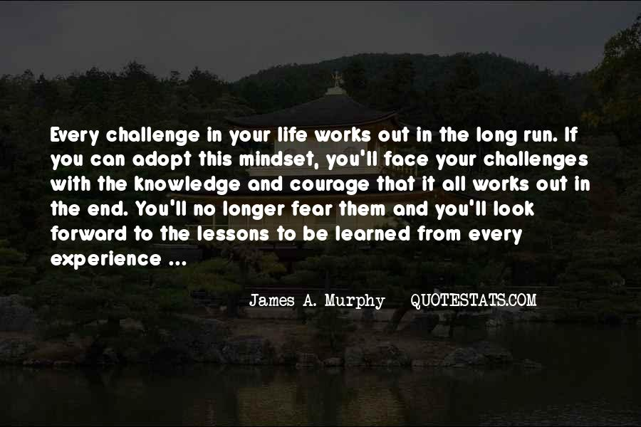 Quotes About Challenges And Fear #729388