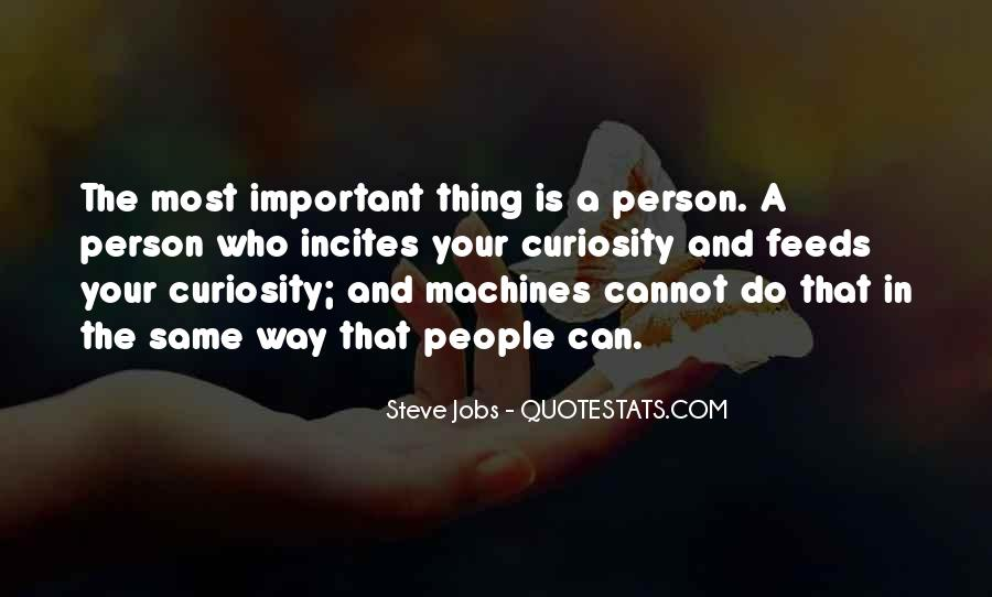 Quotes About The Most Important Person #158517