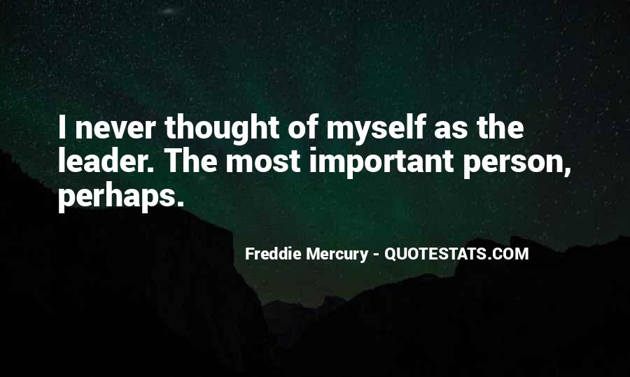 Quotes About The Most Important Person #216933