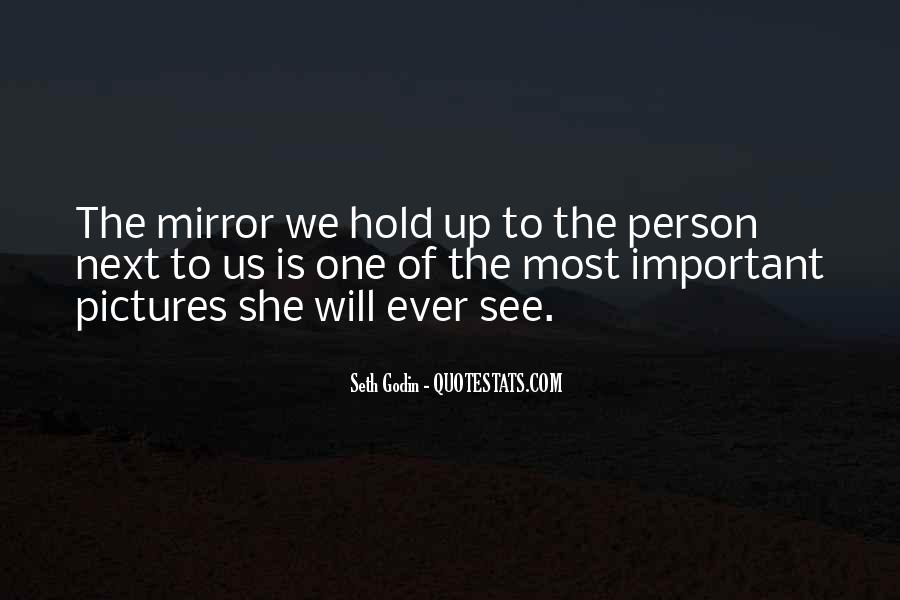 Quotes About The Most Important Person #229759