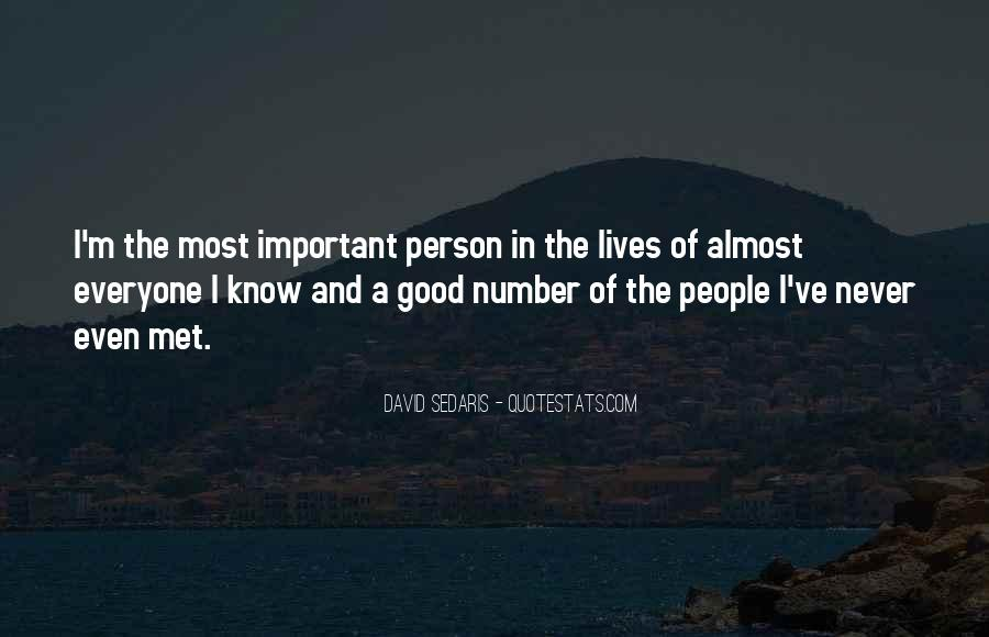 Quotes About The Most Important Person #648173