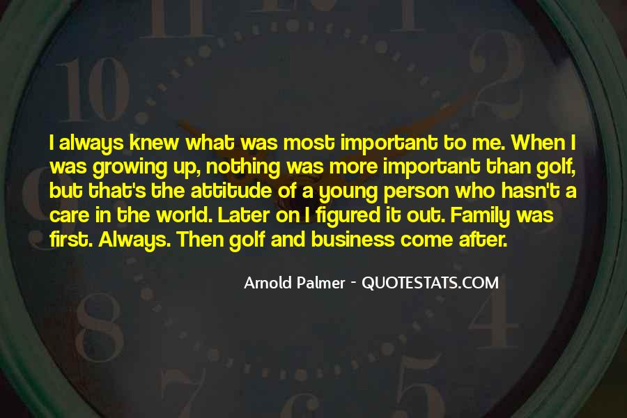 Quotes About The Most Important Person #66336