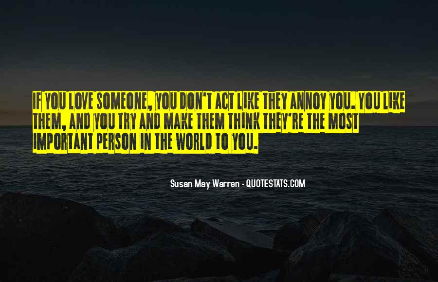 Quotes About The Most Important Person #674376