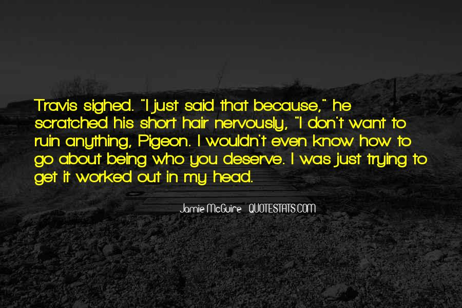 Quotes About Being Scratched #622100