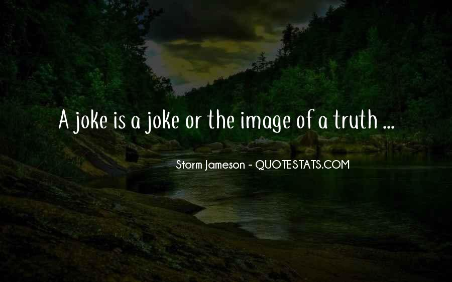 Quotes About Jokes And Truth #137007