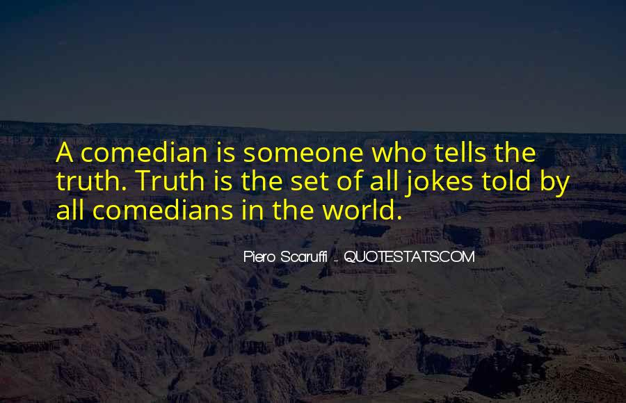 Quotes About Jokes And Truth #1504038
