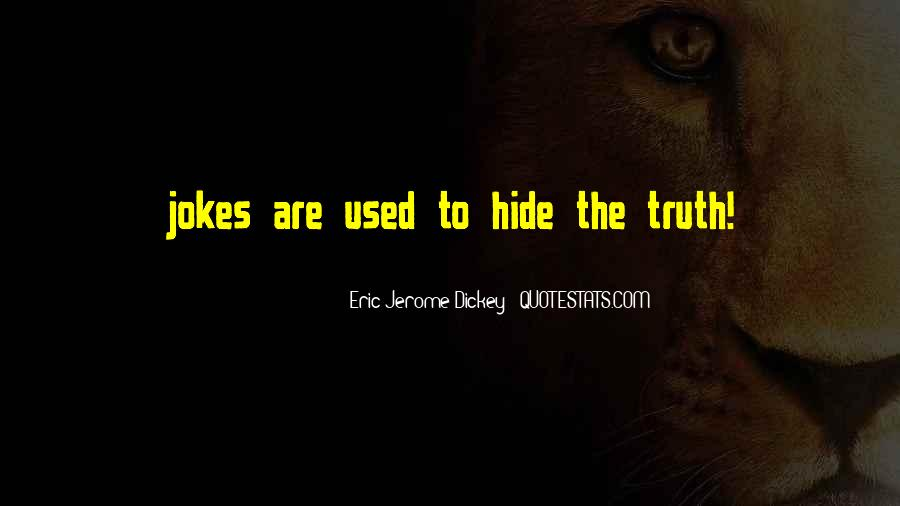 Quotes About Jokes And Truth #484562