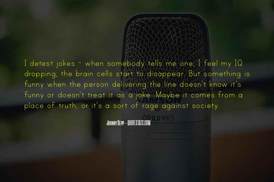 Quotes About Jokes And Truth #545604