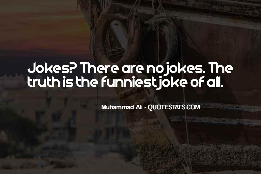 Quotes About Jokes And Truth #608359