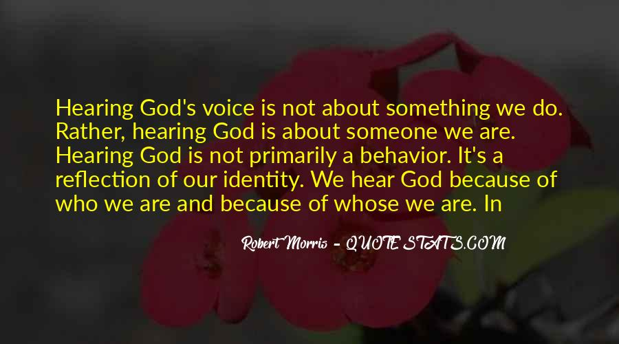 Quotes About Hearing The Voice Of God #912475