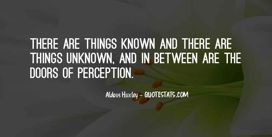 Quotes About Doors Of Perception #406157