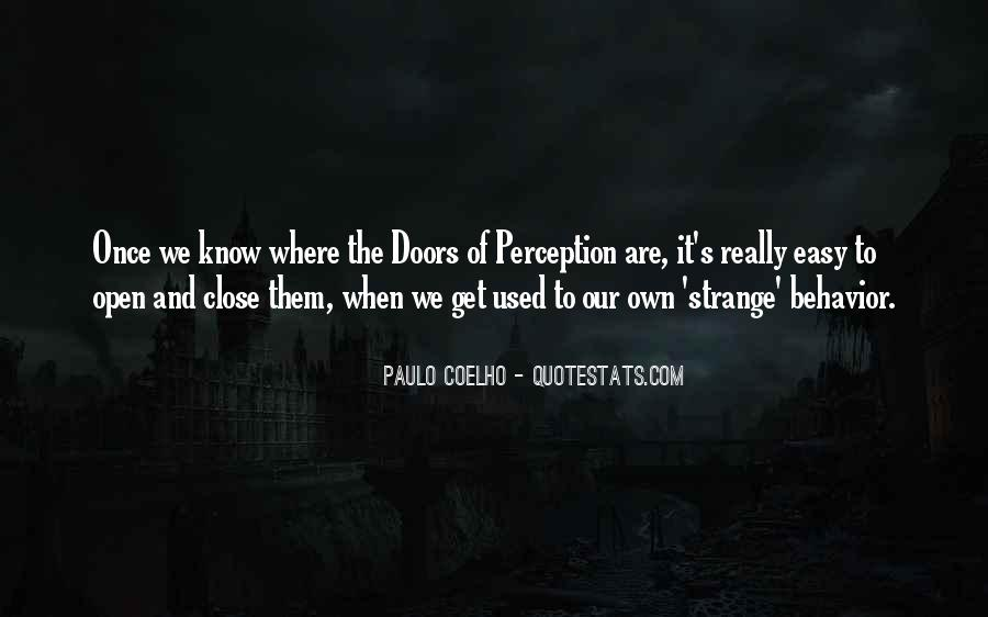 Quotes About Doors Of Perception #796631