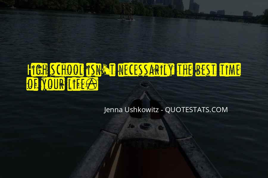 Quotes About The Time Of Your Life #185479