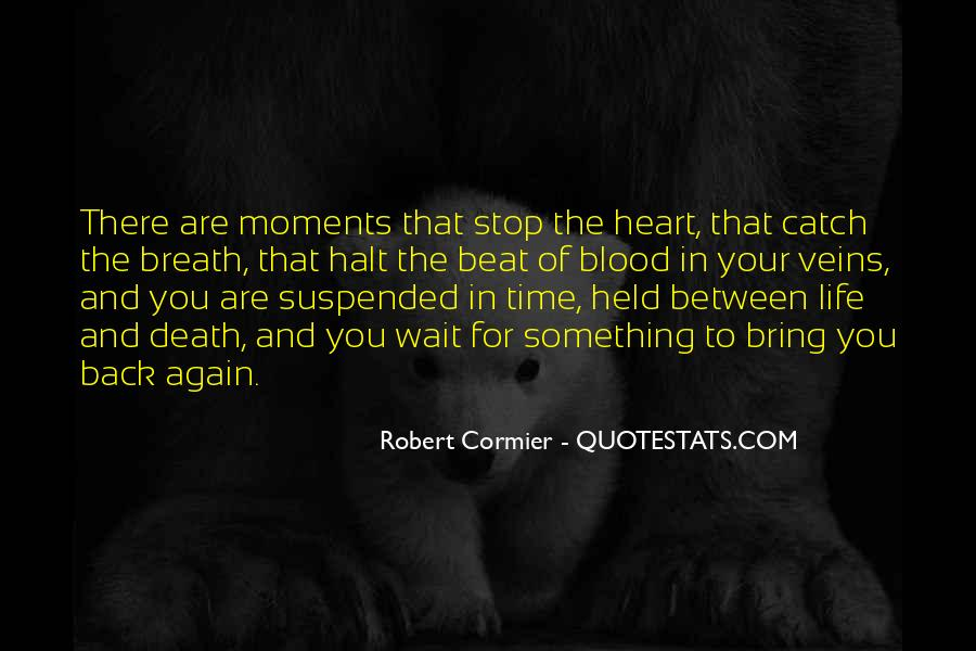 Quotes About The Time Of Your Life #186649