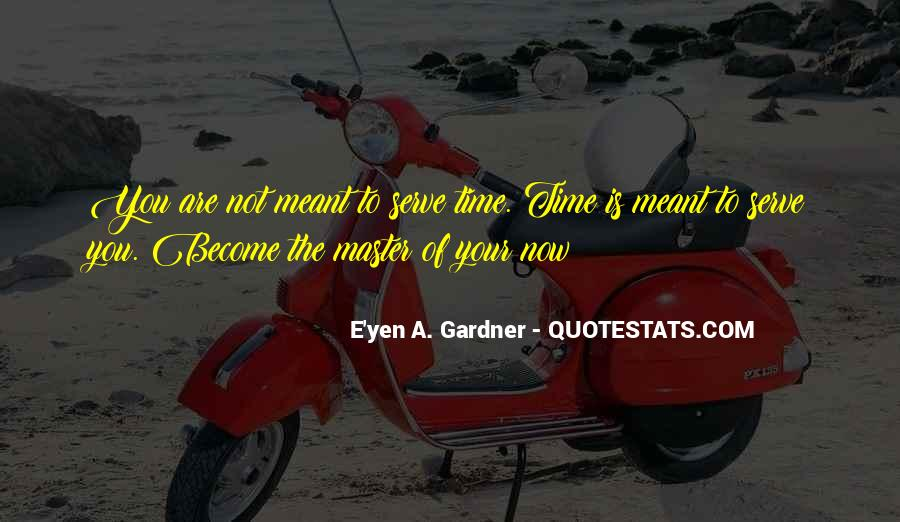 Quotes About The Time Of Your Life #190139