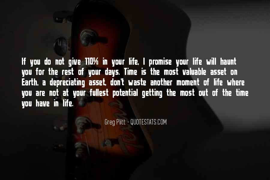 Quotes About The Time Of Your Life #206818