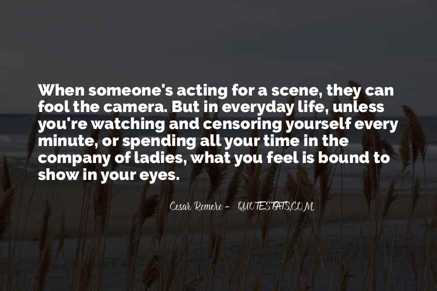 Quotes About The Time Of Your Life #218266
