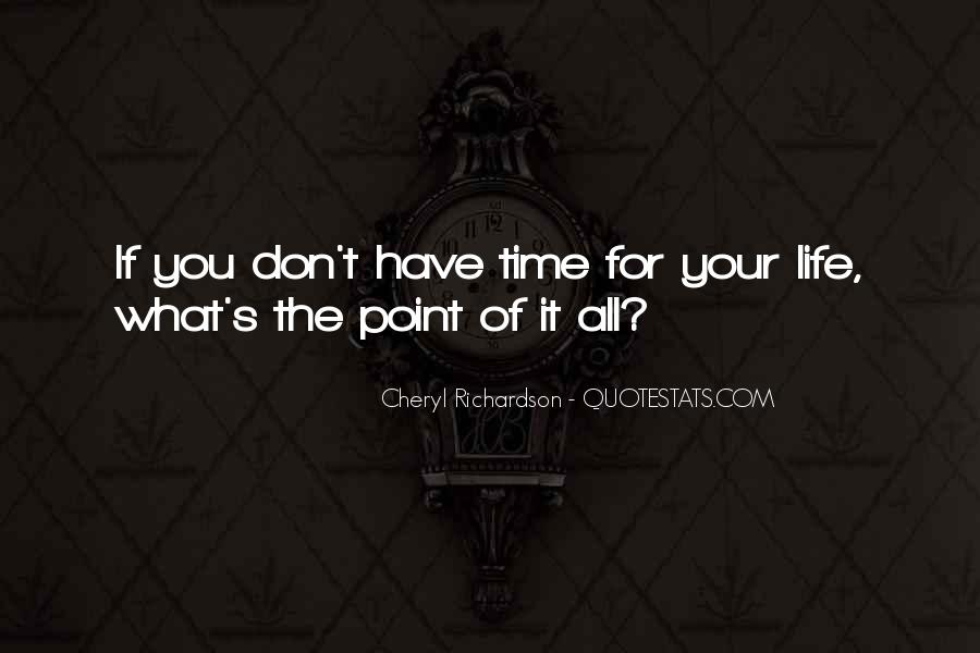Quotes About The Time Of Your Life #37300
