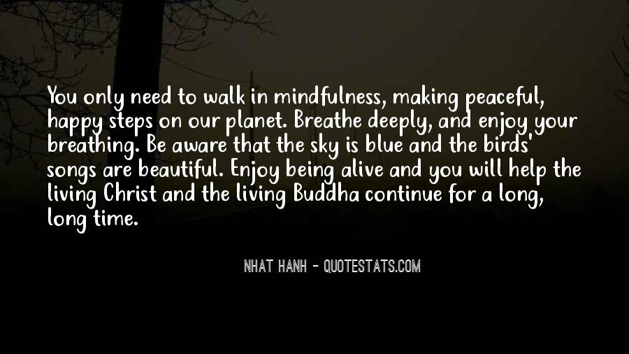 Quotes About Living And Being Alive #1267741
