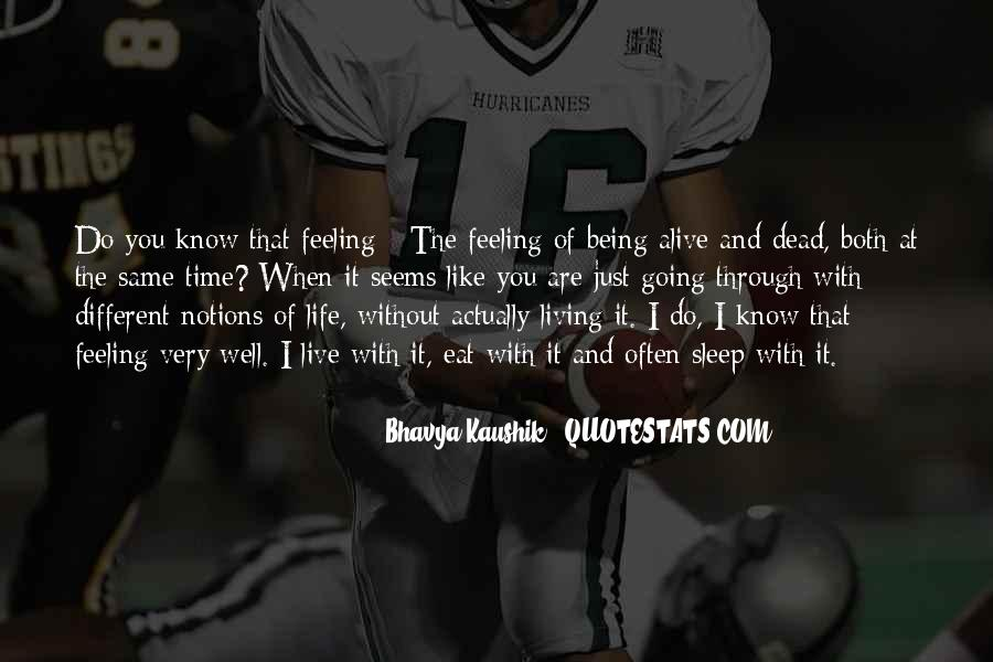 Quotes About Living And Being Alive #283087