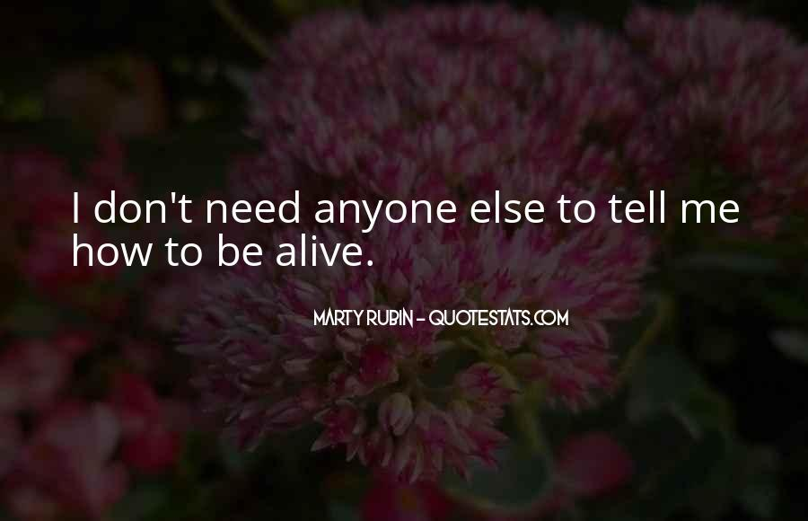 Quotes About Living And Being Alive #758887
