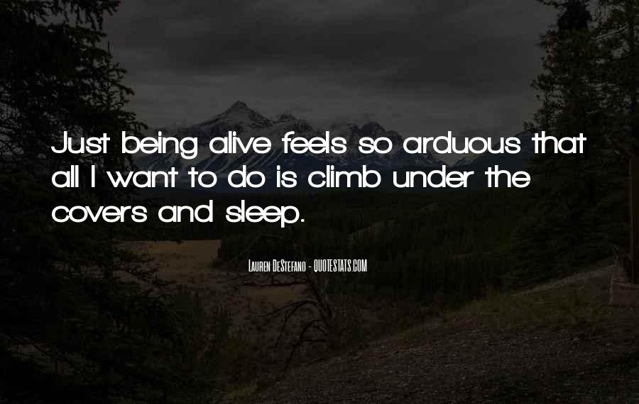 Quotes About Living And Being Alive #895459