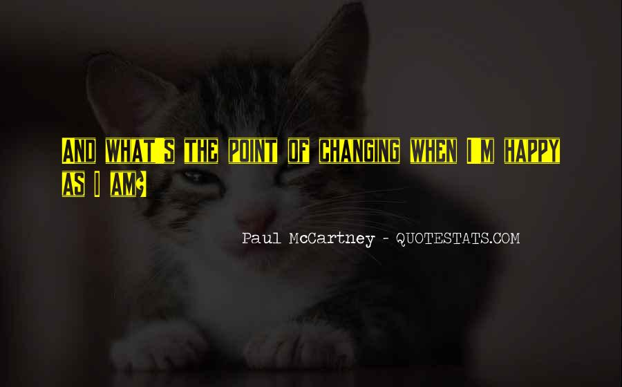 Quotes About Changing Your Life For The Best #32465