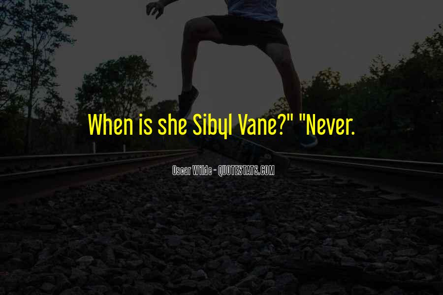 Quotes About Sibyl Vane #774835