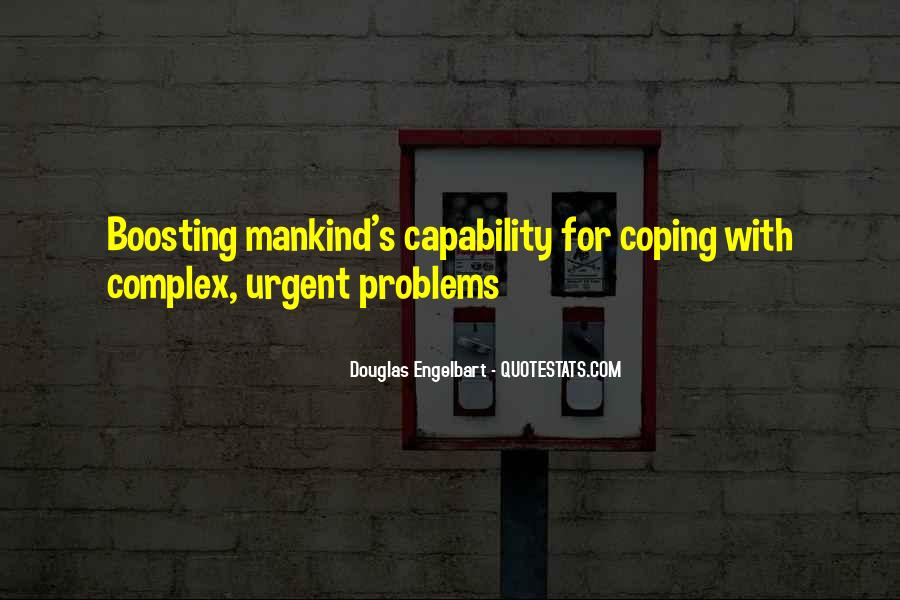 Quotes About Coping With Problems #1296677